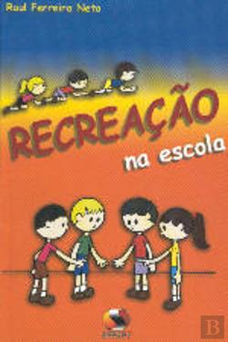 Bertrand.pt - Recreação na Escola