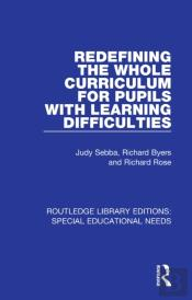 Redefining The Whole Curriculum For Pupils With Learning Difficulties