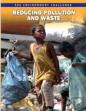 Reducing Polluttion & Waste
