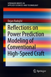 Reflections On Power Prediction Modeling Of Conventional High Speed Craft