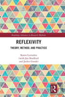 Reflexivity: Theory, Method And Practice