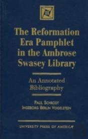 Reformation Era Pamphlet In The Ambrose Swasey Library