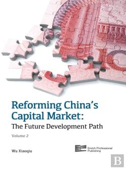 Bertrand.pt - Reforming China'S Capital Market (Volume 2)