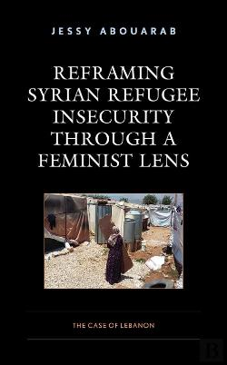 Bertrand.pt - Reframing Syrian Refugee Insecurity Through A Feminist Lens