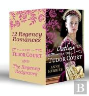Regency Redgraves And In The Tudor Court Collection (Mills & Boon E-Book Collections)