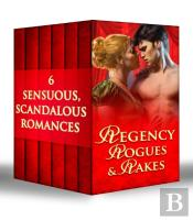 Regency Rogues & Rakes (Mills & Boon E-Book Collections)