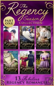 Regency Season Collection: Part One (Mills & Boon E-Book Collections)