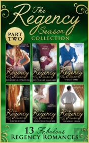 Regency Season Collection: Part Two (Mills & Boon E-Book Collections)