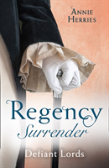 Regency Surrender: Defiant Lords