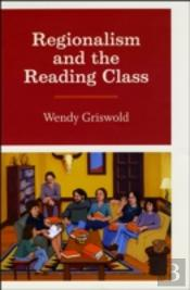Regionalism And The Reading Class