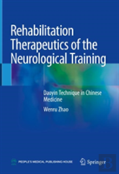 Rehabilitation Therapeutics Of The Neurological Training