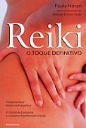 Reiki - O Toque Definitivo