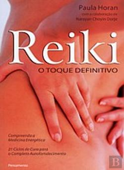 Bertrand.pt - Reiki - O Toque Definitivo