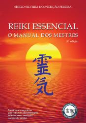 Reiki Essencial - O Manual dos Mestres