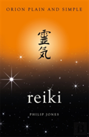 Reiki, Orion Plain And Simple