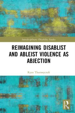 Bertrand.pt - Reimagining Disablist And Ableist Violence As Abjection