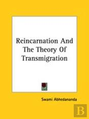 Reincarnation And The Theory Of Transmigration