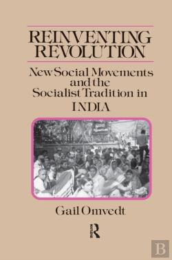Bertrand.pt - Reinventing Revolution: New Social Movements And The Socialist Tradition In India