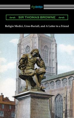 Bertrand.pt - Religio Medici, Urne-Buriall, And A Letter To A Friend