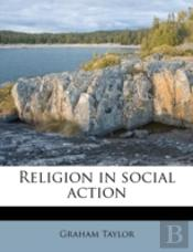 Religion In Social Action