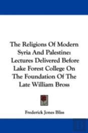 Religions Of Modern Syria And Palestine