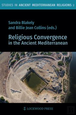 Bertrand.pt - Religious Convergence In The Ancient Mediterranean