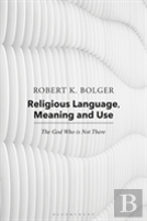 Religious Language, Meaning And Use
