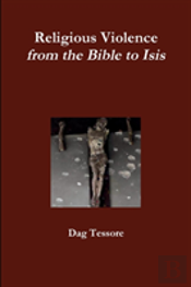 Religious Violence. From The Bible To Isis