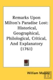 Remarks Upon Milton'S Paradise Lost