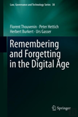 Bertrand.pt - Remembering And Forgetting In The Digital Age