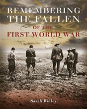 Remembering The Fallen Of The First World War