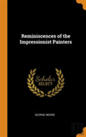 Reminiscences Of The Impressionist Painters