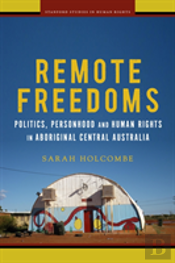Remote Freedoms