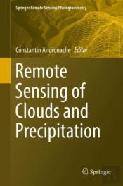 Remote Sensing Of Clouds And Precipitation