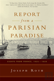 Report From A Parisian Paradise