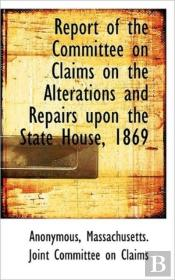 Report Of The Committee On Claims On The