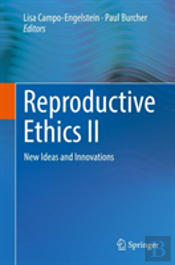 Reproductive Ethics Ii