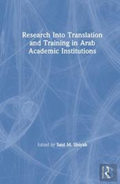 Research Into Translation And Training In Arab Academic Institutions