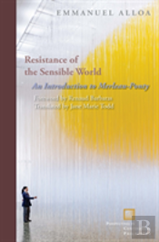 Resistance Of The Sensible World