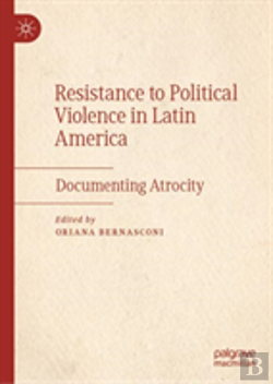 Bertrand.pt - Resistance To Political Violence In Latin America