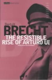'Resistible Rise Of Arturo Ui'