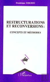 Restructurations Et Reconversions