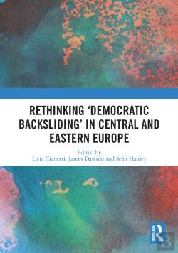 Bertrand.pt - Rethinking 'Democratic Backsliding' In Central And Eastern Europe