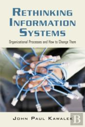 Rethinking Information Systems In Organizations