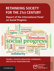 Rethinking Society For The 21st Century  : Volume 2, Political Regulation, Governance And Societal Transformations