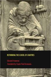 Rethinking The School Of Chartres