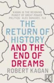 Return Of History And The End Of Dreams