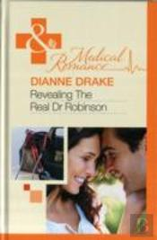 Revealing The Real Dr Robinson