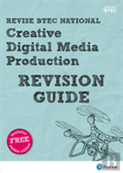 Revise Btec National Creative Media Production Revision Guide