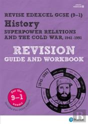 Revise Edexcel Gcse (9-1) History Superpower Relations And The Cold War Revision Guide And Workbook